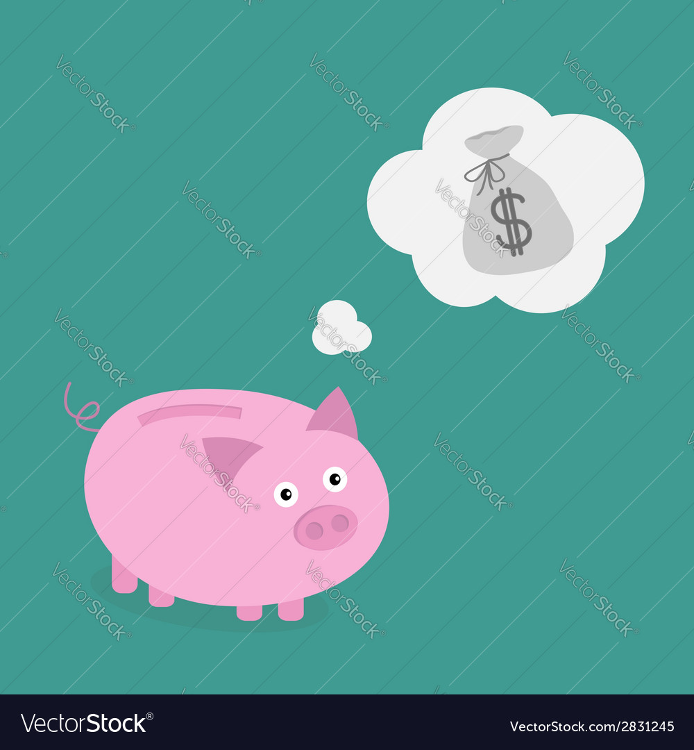 Piggy bank dream about money bag think bubble vector | Price: 1 Credit (USD $1)