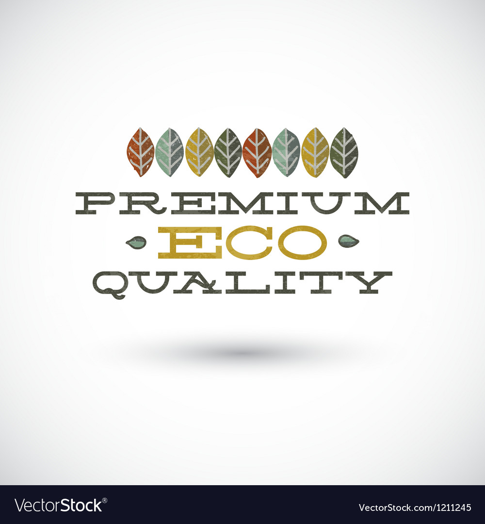Premium eco quality sign vector | Price: 1 Credit (USD $1)