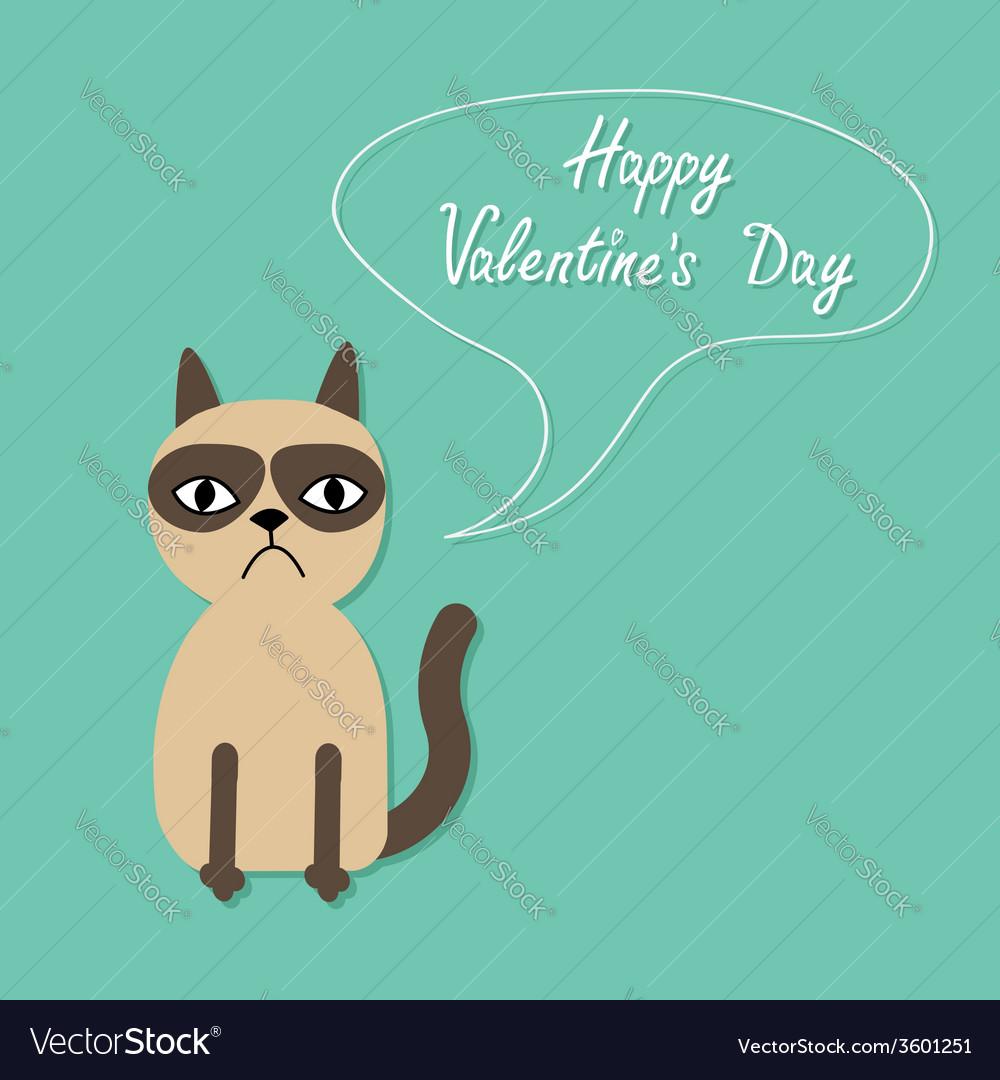 Cute sad grumpy siamese cat and speech bubble in vector   Price: 1 Credit (USD $1)