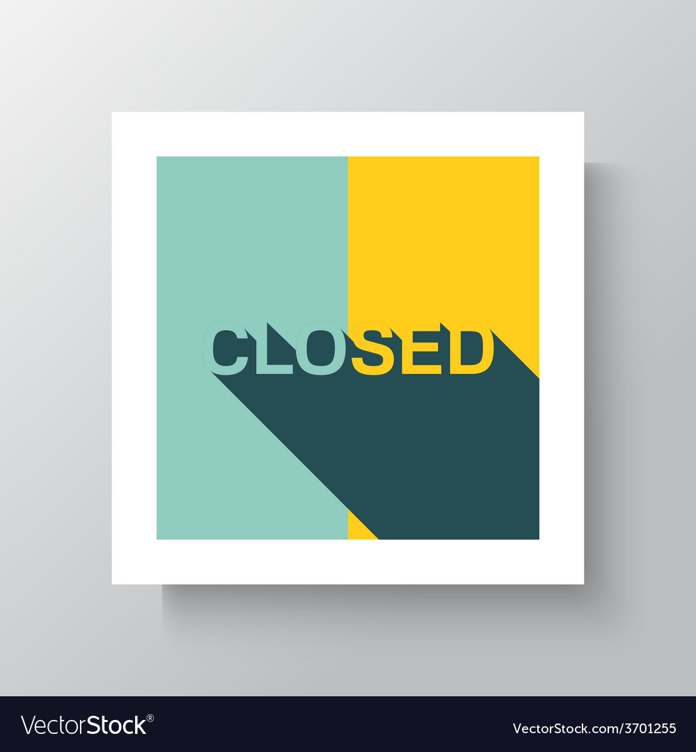 Sorry we are closed sign vector | Price: 1 Credit (USD $1)
