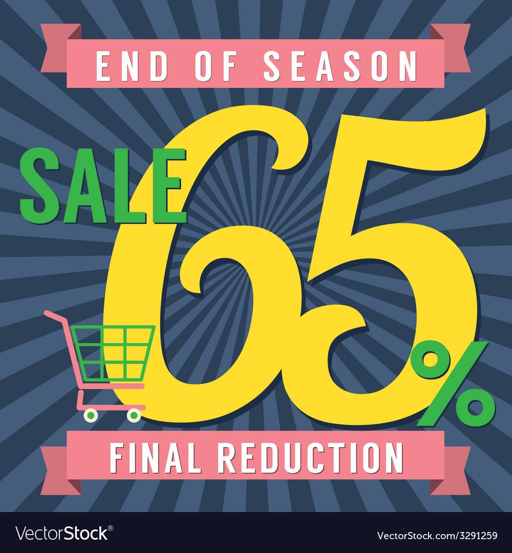 65 percent end of season sale vector | Price: 1 Credit (USD $1)