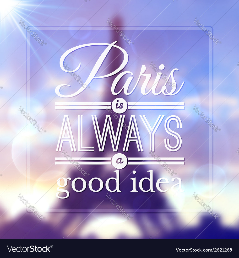 Paris typographic design on blurred eiffel tower vector | Price: 1 Credit (USD $1)