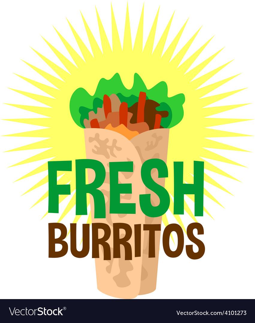 Fresh burrito logo snack bar signboard vector   Price: 1 Credit (USD $1)