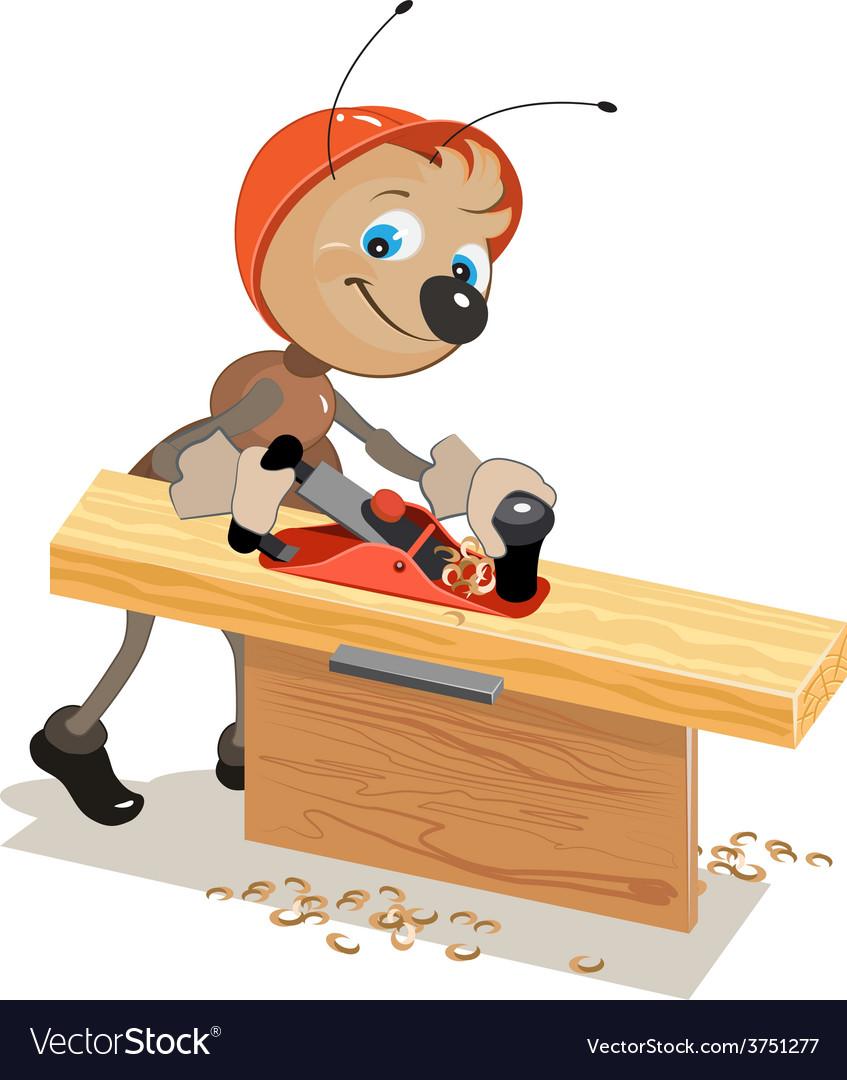 Ant carpenter planed board a plane vector | Price: 1 Credit (USD $1)