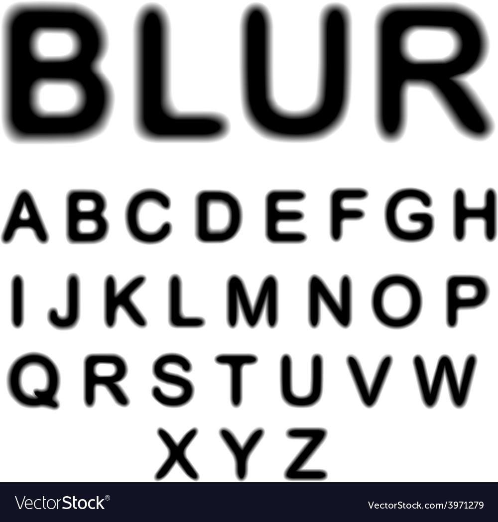 Blur alphabet vector   Price: 1 Credit (USD $1)