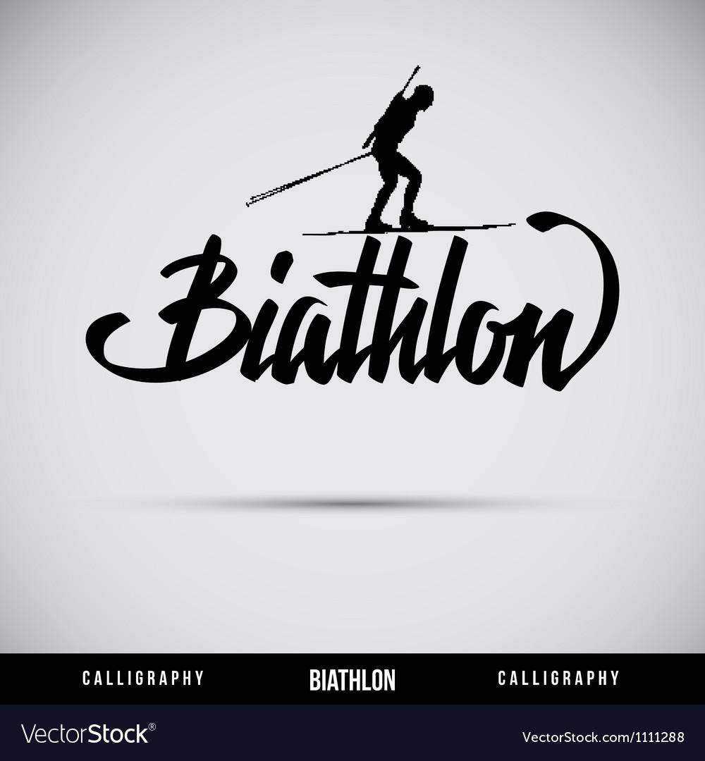 Biathlon hand lettering - handmade calligraphy vector | Price: 1 Credit (USD $1)