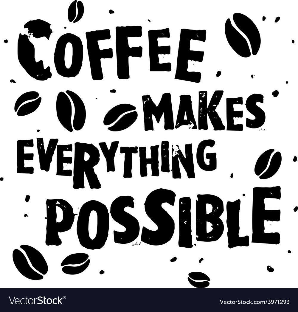 Coffee retro quote vector | Price: 1 Credit (USD $1)