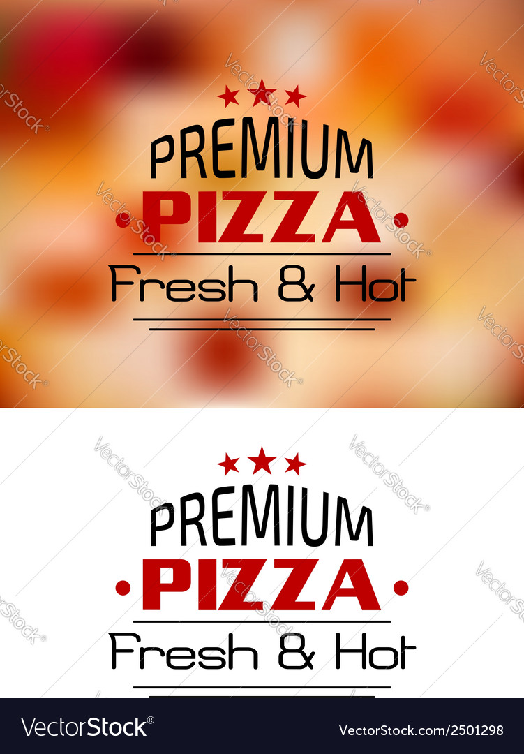 Premium pizza fresh and hot poster design vector | Price: 1 Credit (USD $1)