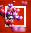 Happy mothers day label with flying balloon vector