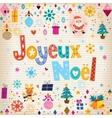Joyeux noel - merry christmas in french vector