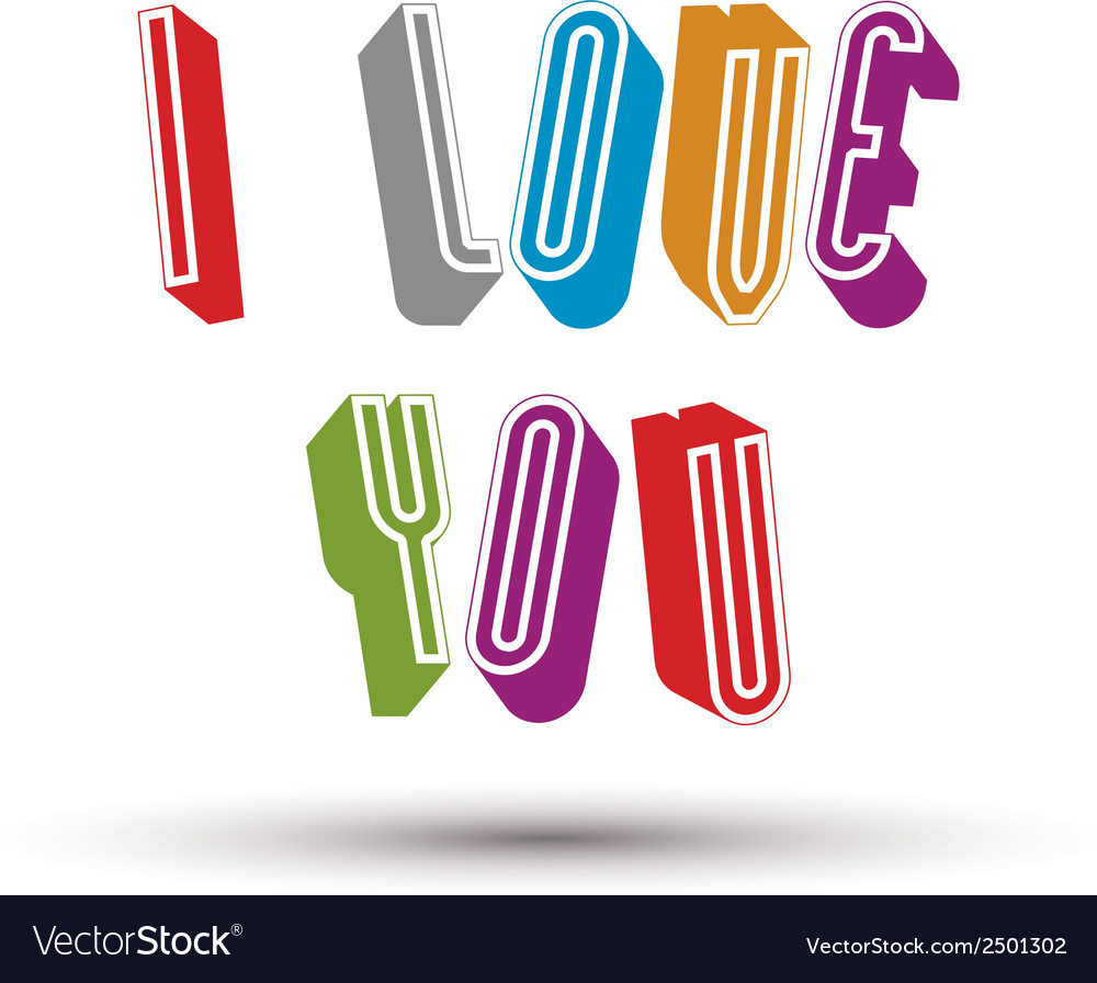 I love you phrase made with 3d retro style vector | Price: 1 Credit (USD $1)