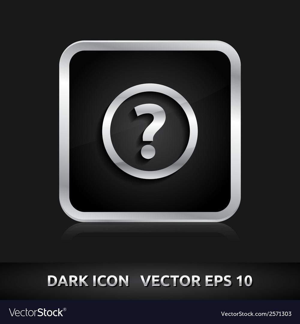 Ask question icon silver metal vector   Price: 1 Credit (USD $1)