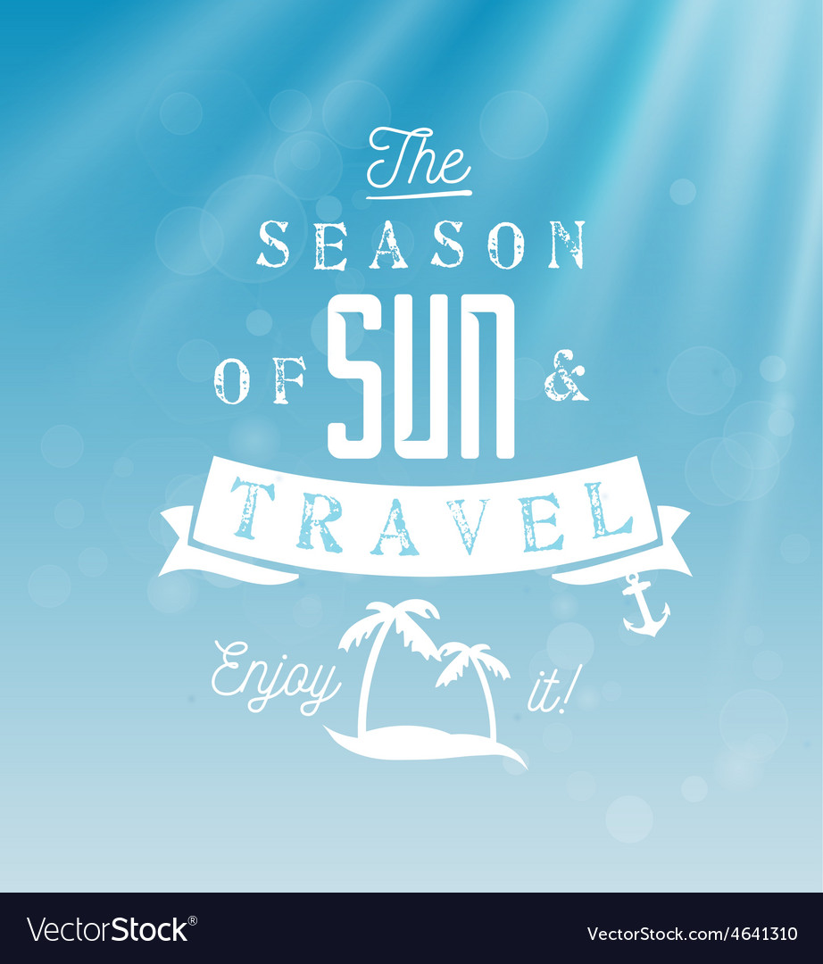 The season of sun and travel - calligraphy vector | Price: 1 Credit (USD $1)