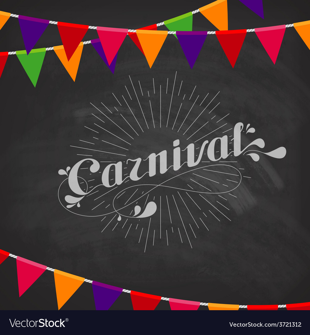 Carnival on the blackboard with festive flags vector | Price: 1 Credit (USD $1)