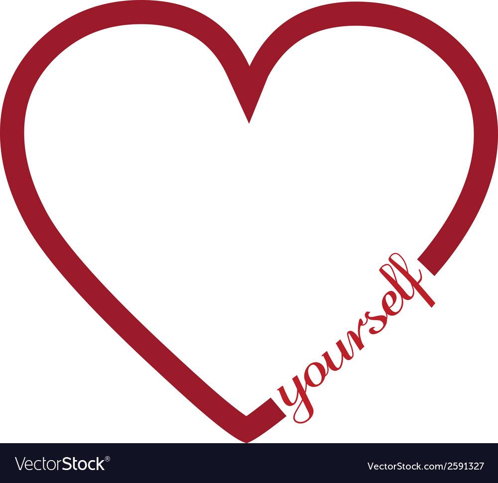 Love yourself vector