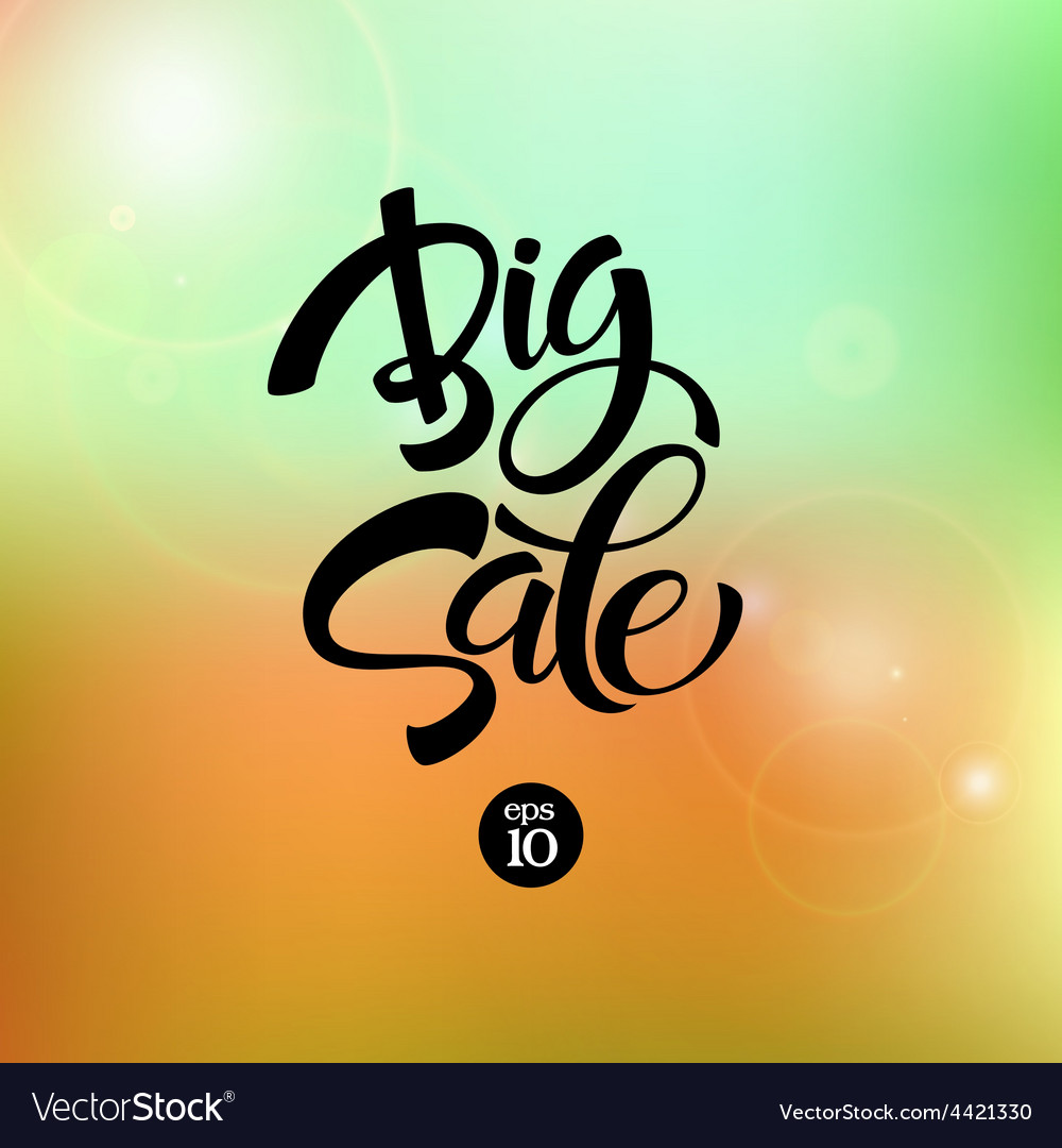 Big sale inscription calligraphy lettering vector | Price: 1 Credit (USD $1)