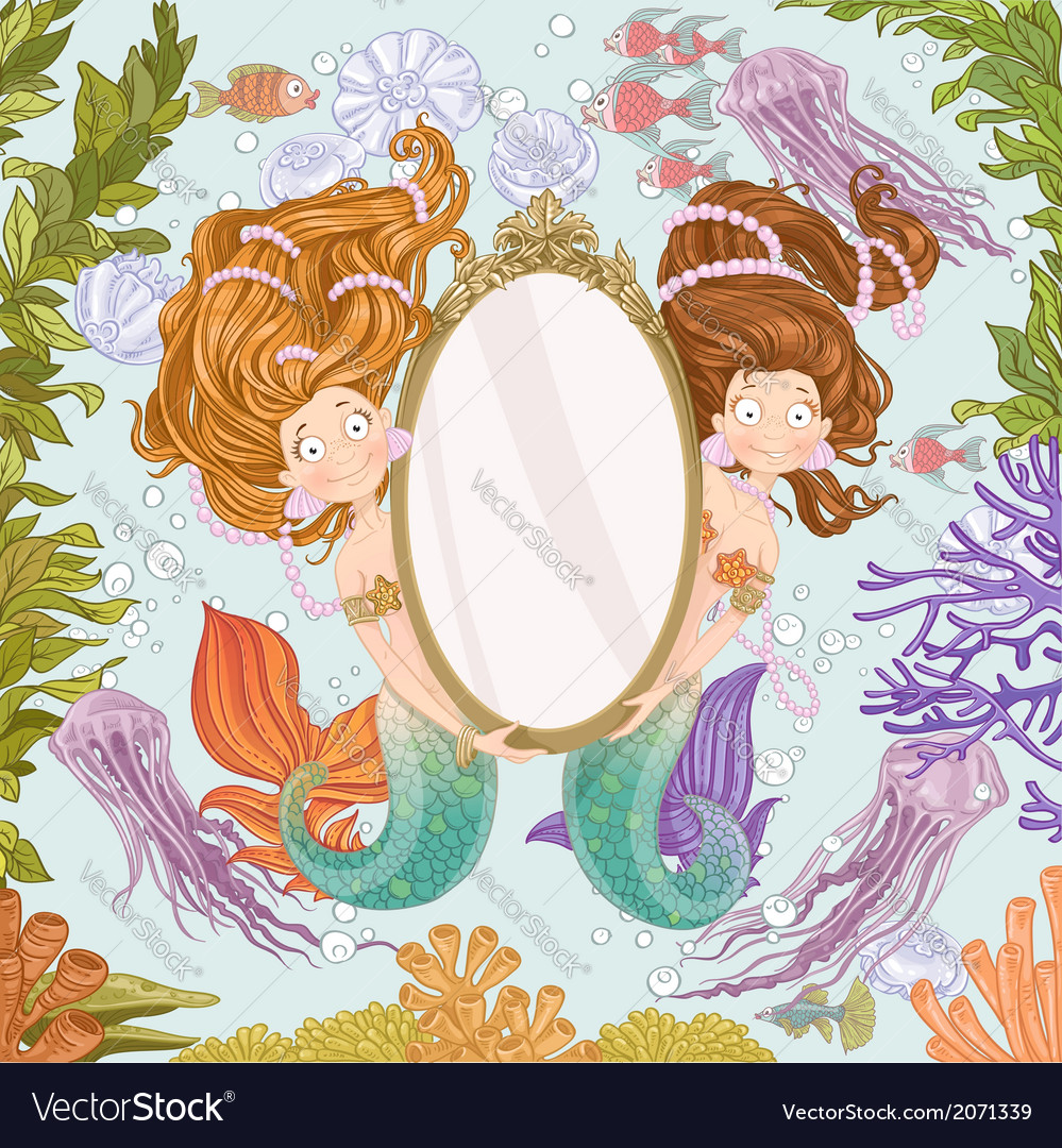 Two lovely mermaidholding a big mirror undersea vector   Price: 3 Credit (USD $3)
