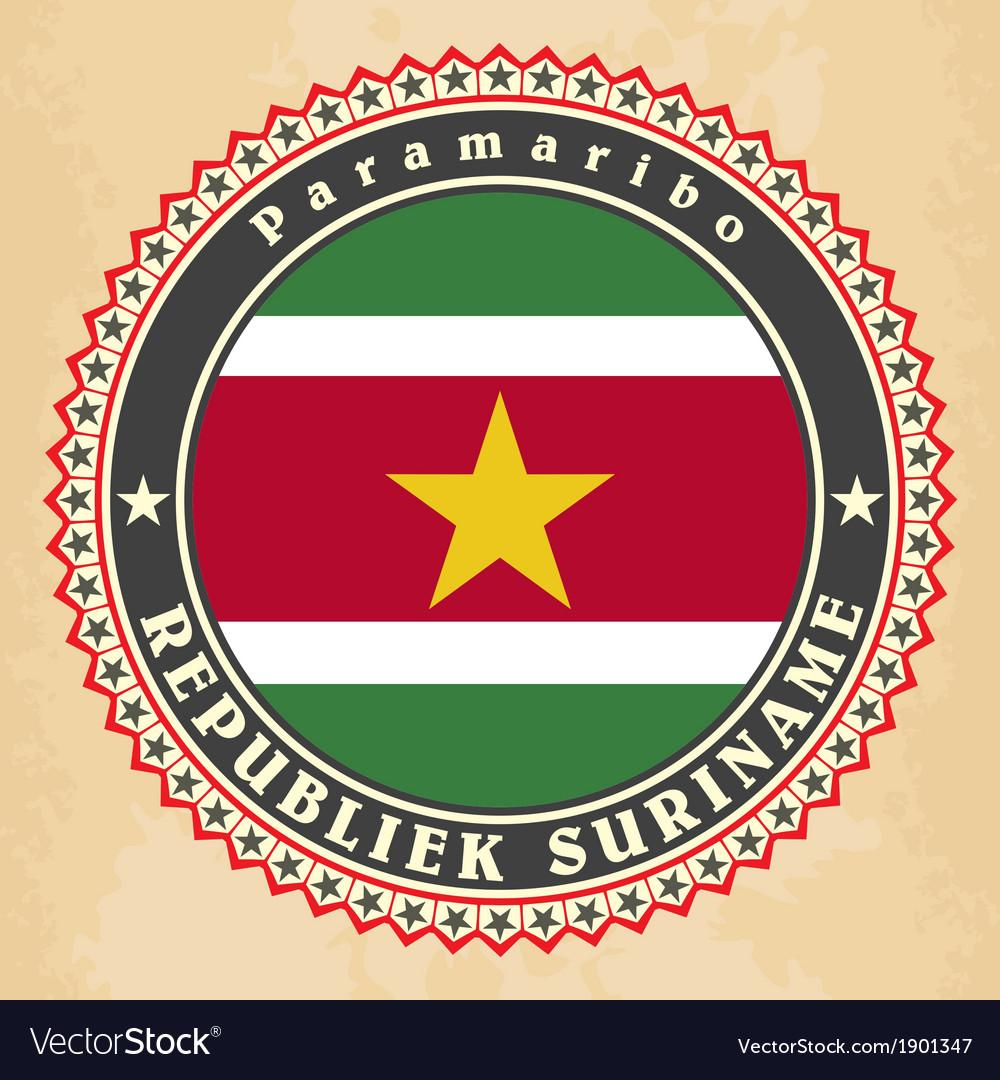Vintage label cards of suriname flag vector   Price: 1 Credit (USD $1)