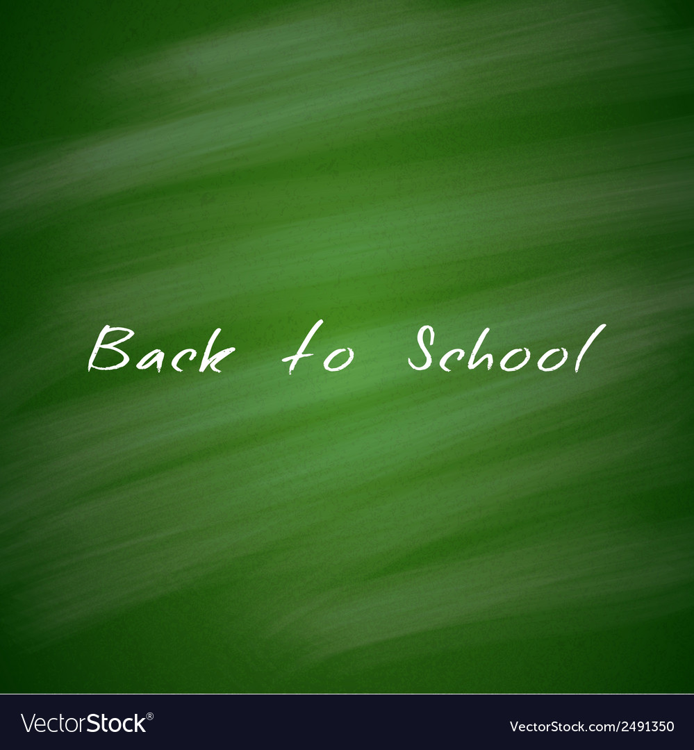 Back to school green chalkboard background vector | Price: 1 Credit (USD $1)