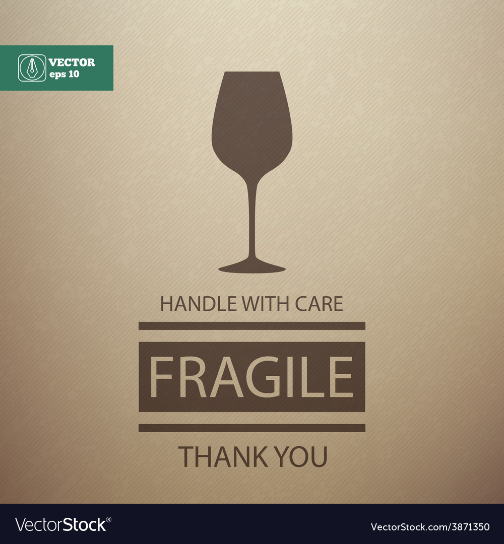 Fragile sign handle with care vector | Price: 1 Credit (USD $1)