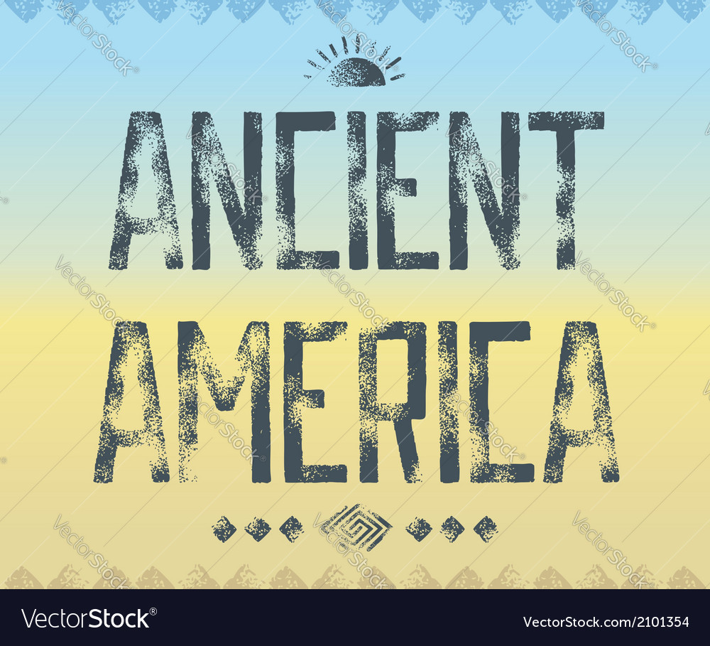 Ancient america background vector | Price: 1 Credit (USD $1)