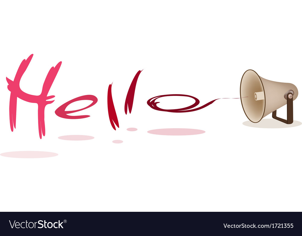 Megaphone shouting word hello on white background vector | Price: 1 Credit (USD $1)