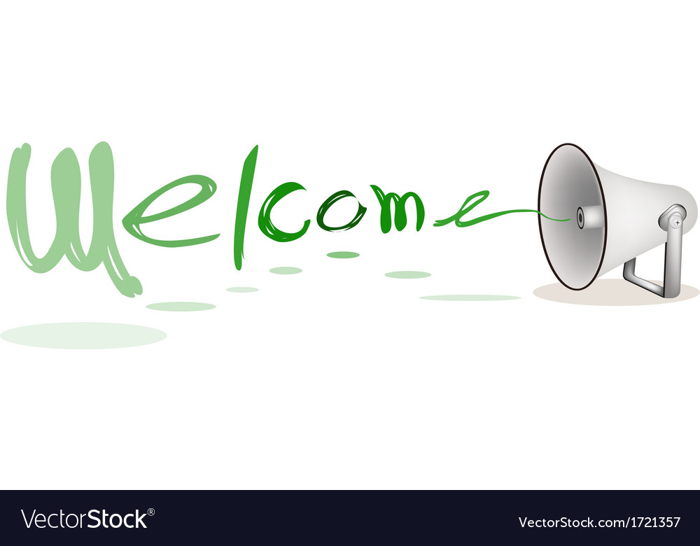 Megaphone shouting word welcome vector | Price: 1 Credit (USD $1)