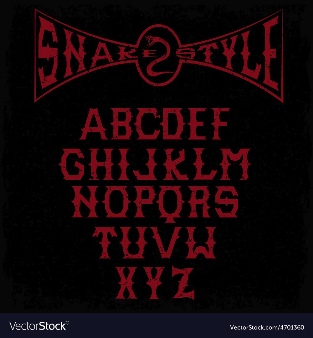Snake style gothic grunge alphabet vector   Price: 1 Credit (USD $1)