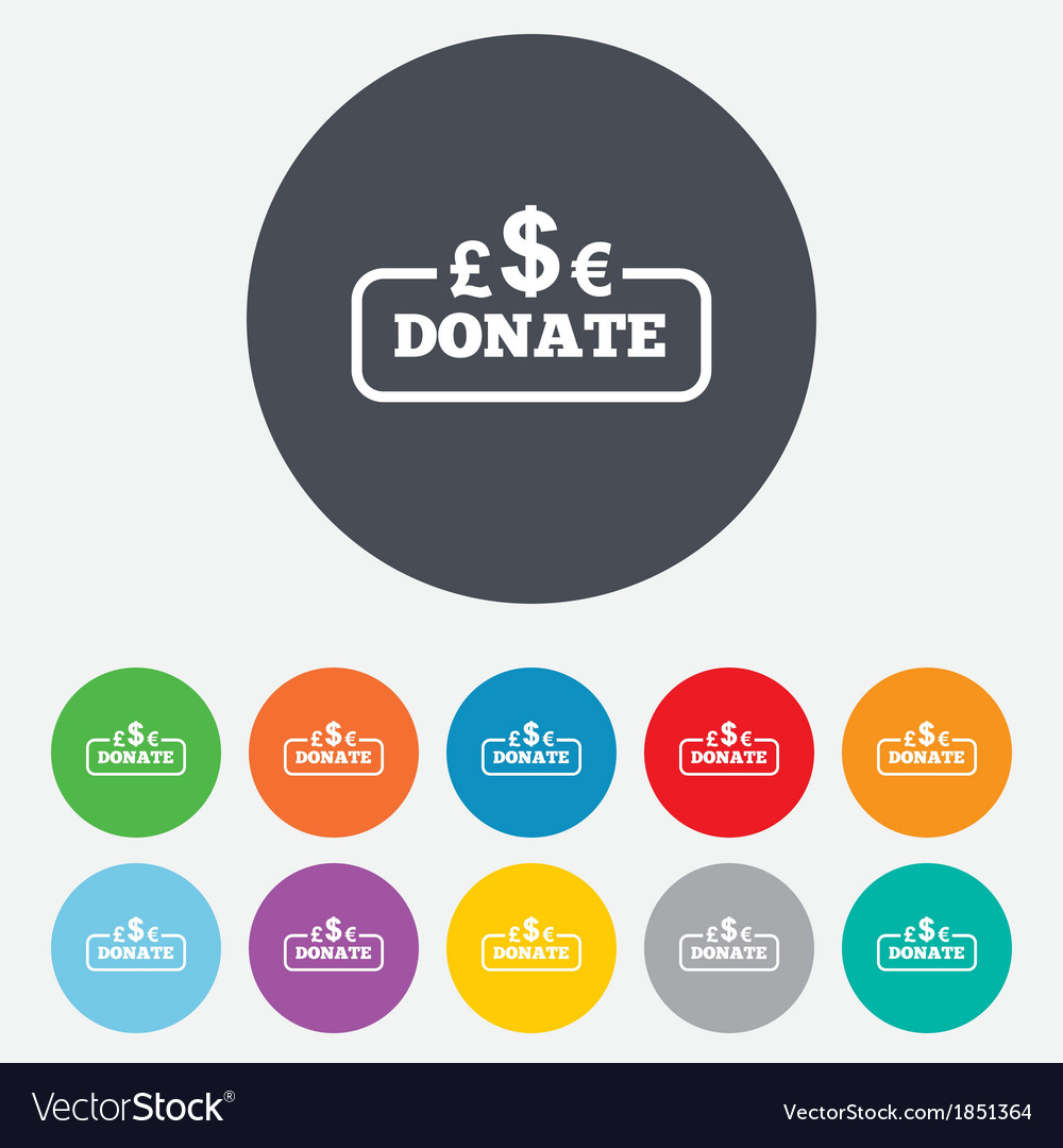 Donate sign icon multicurrency symbol vector   Price: 1 Credit (USD $1)