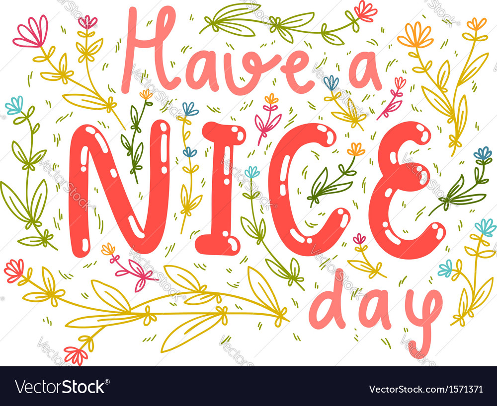 Have a nice day vector | Price: 1 Credit (USD $1)