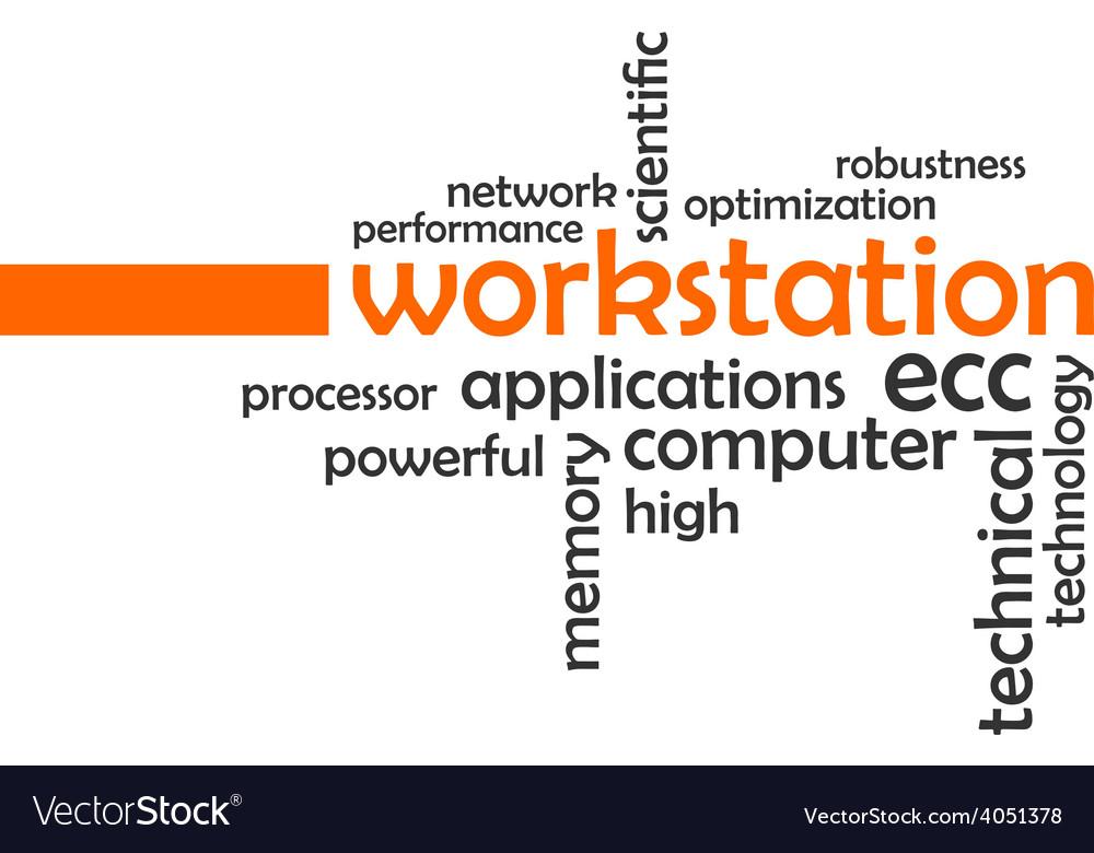 Word cloud workstation vector | Price: 1 Credit (USD $1)