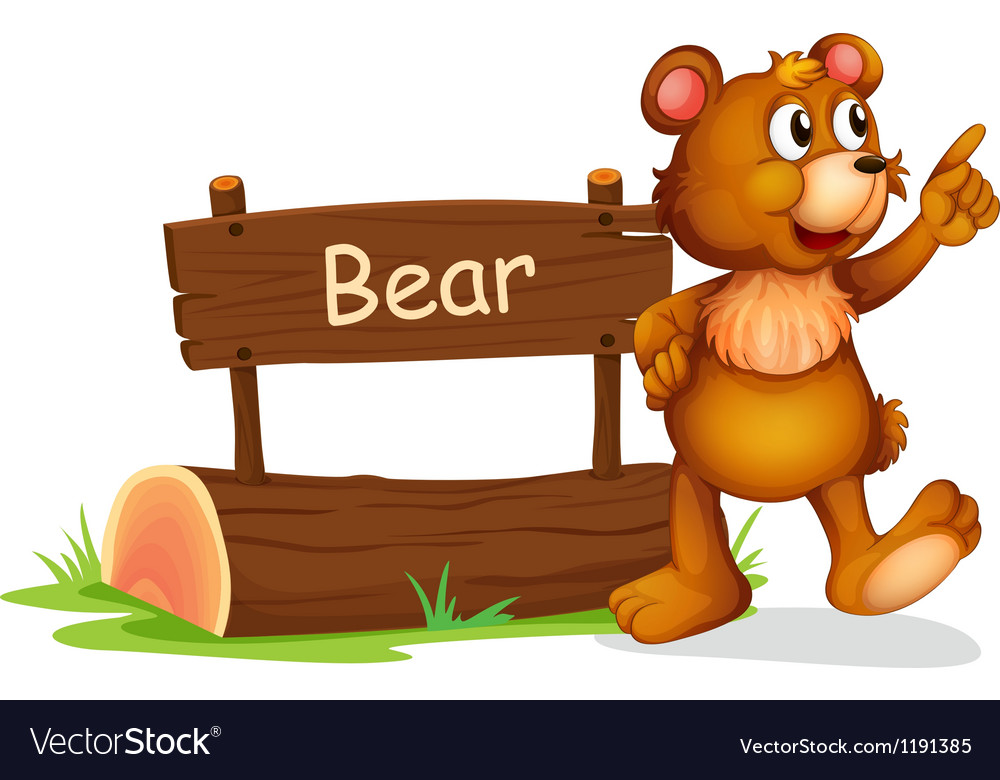 A bear standing beside a wooden board vector | Price: 1 Credit (USD $1)