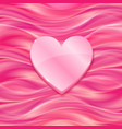 Pink glossy heart on silky background vector