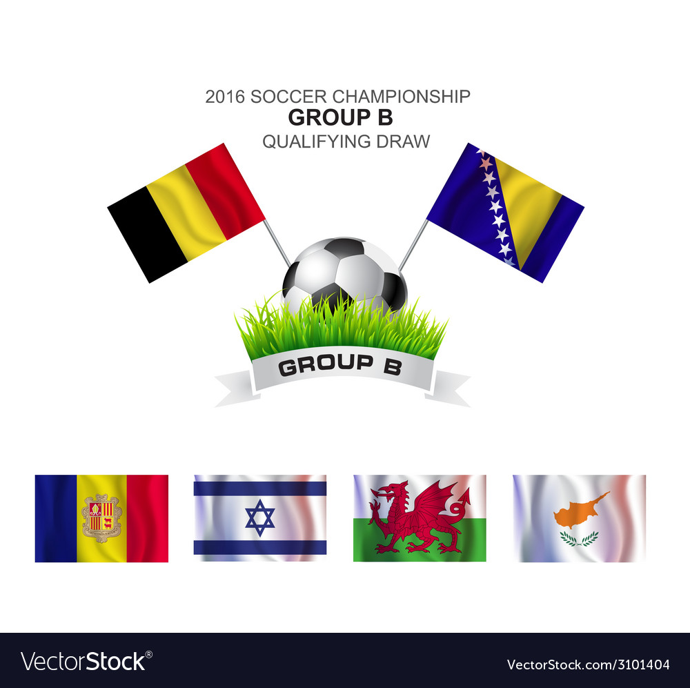 2016 soccer championship group b qualifying draw vector | Price: 1 Credit (USD $1)