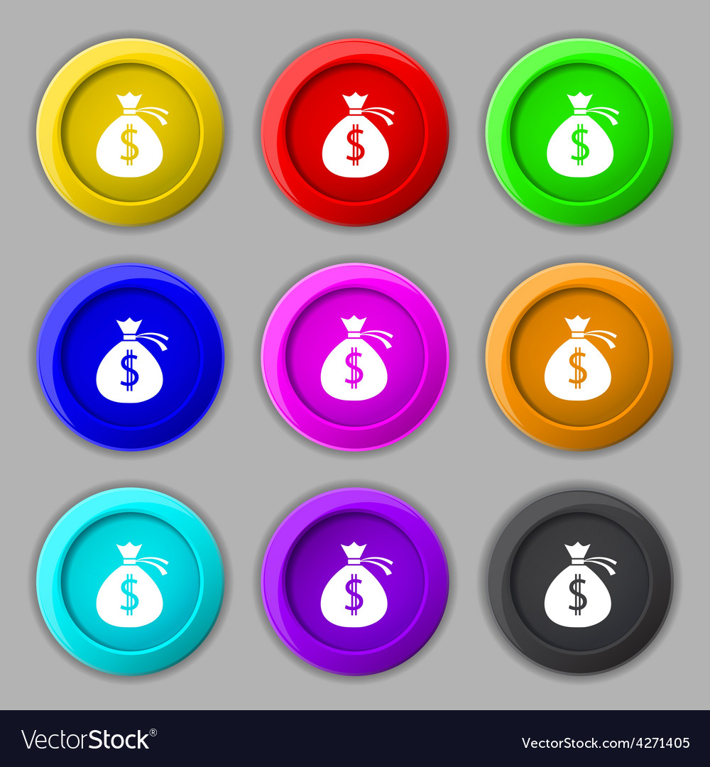 Money bag icon sign symbol on nine round colourful vector | Price: 1 Credit (USD $1)