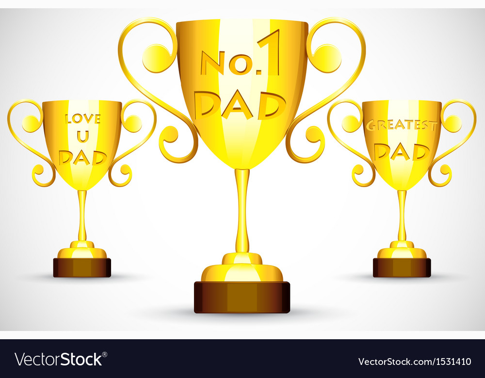 Trophy with fathers day message vector | Price: 1 Credit (USD $1)