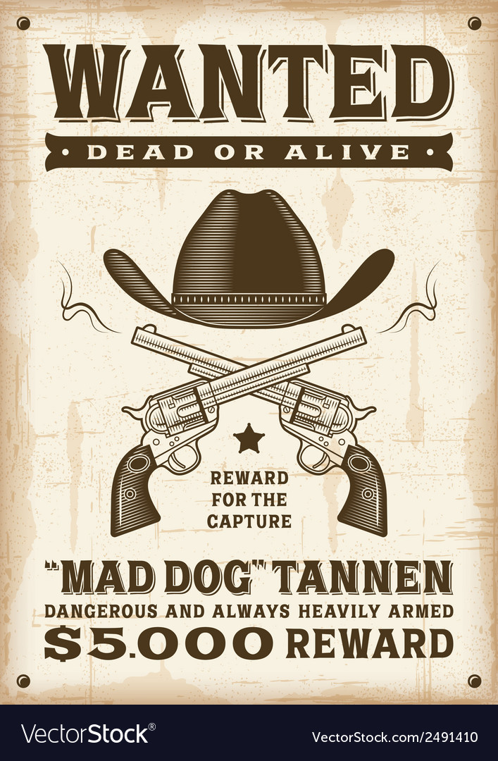 Vintage western wanted poster vector | Price: 1 Credit (USD $1)