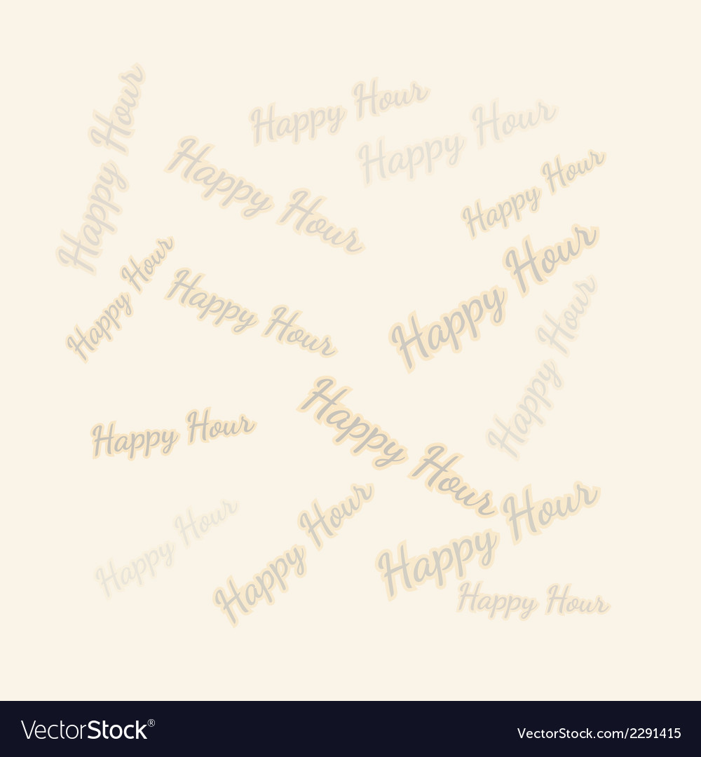 Happy hour background vector | Price: 1 Credit (USD $1)