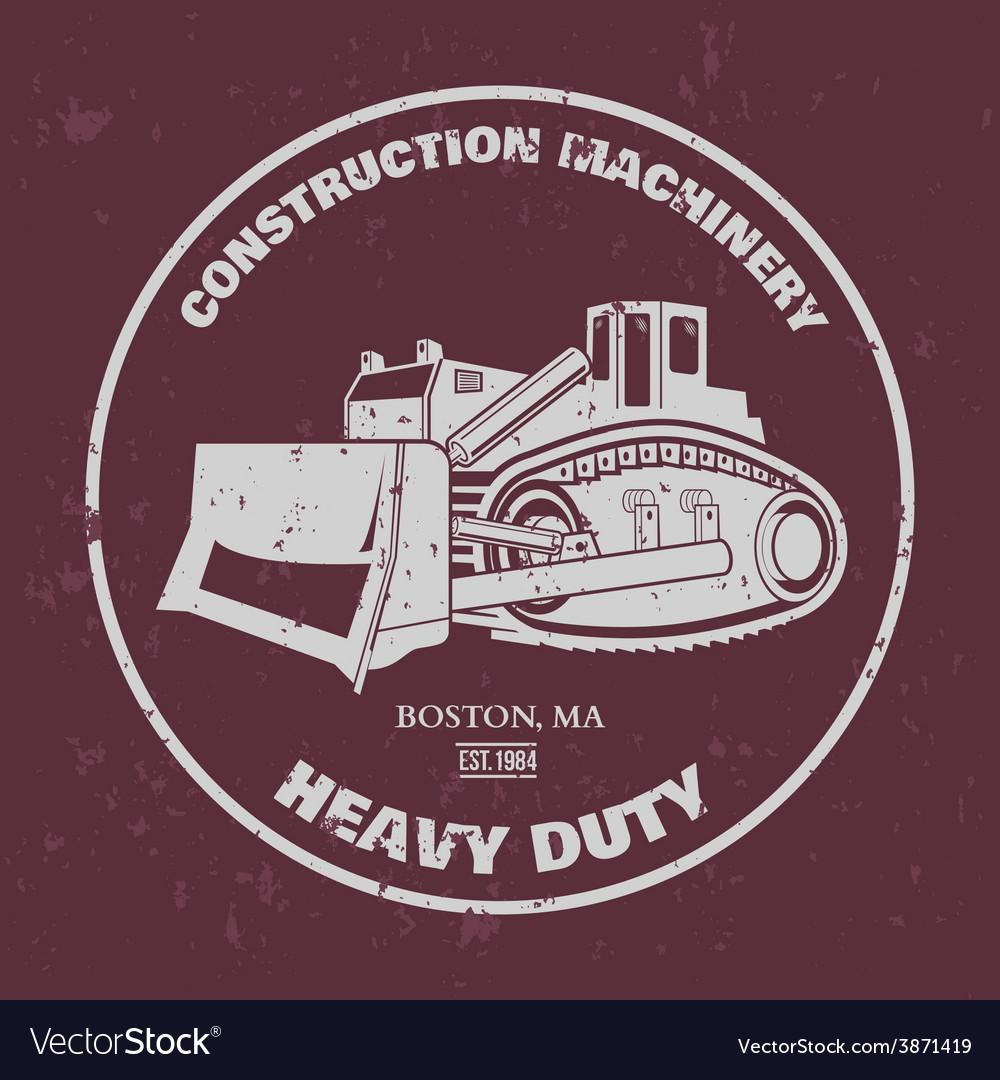 Bulldozer t-shirt design vector   Price: 1 Credit (USD $1)