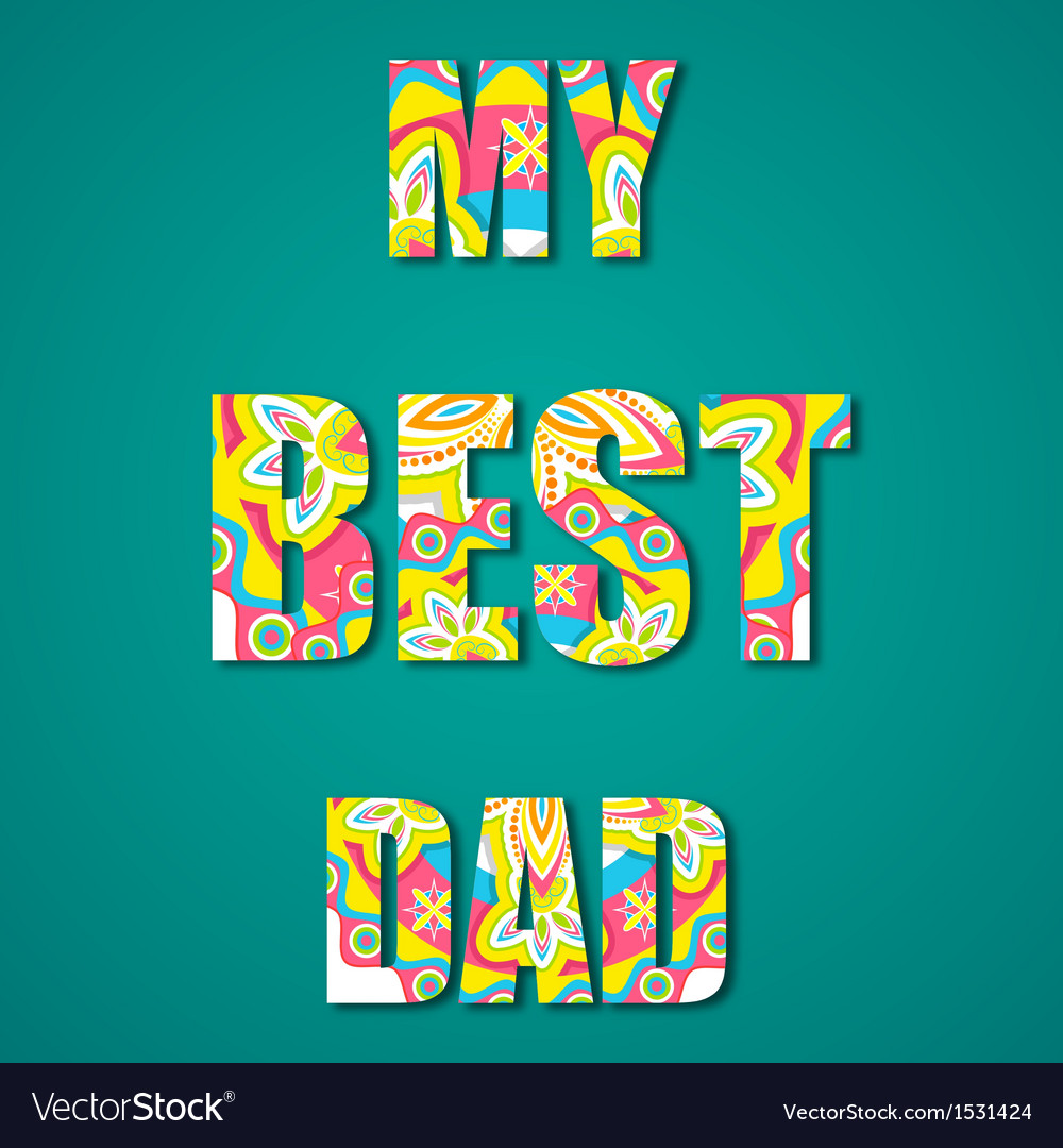 My best dad vector | Price: 1 Credit (USD $1)
