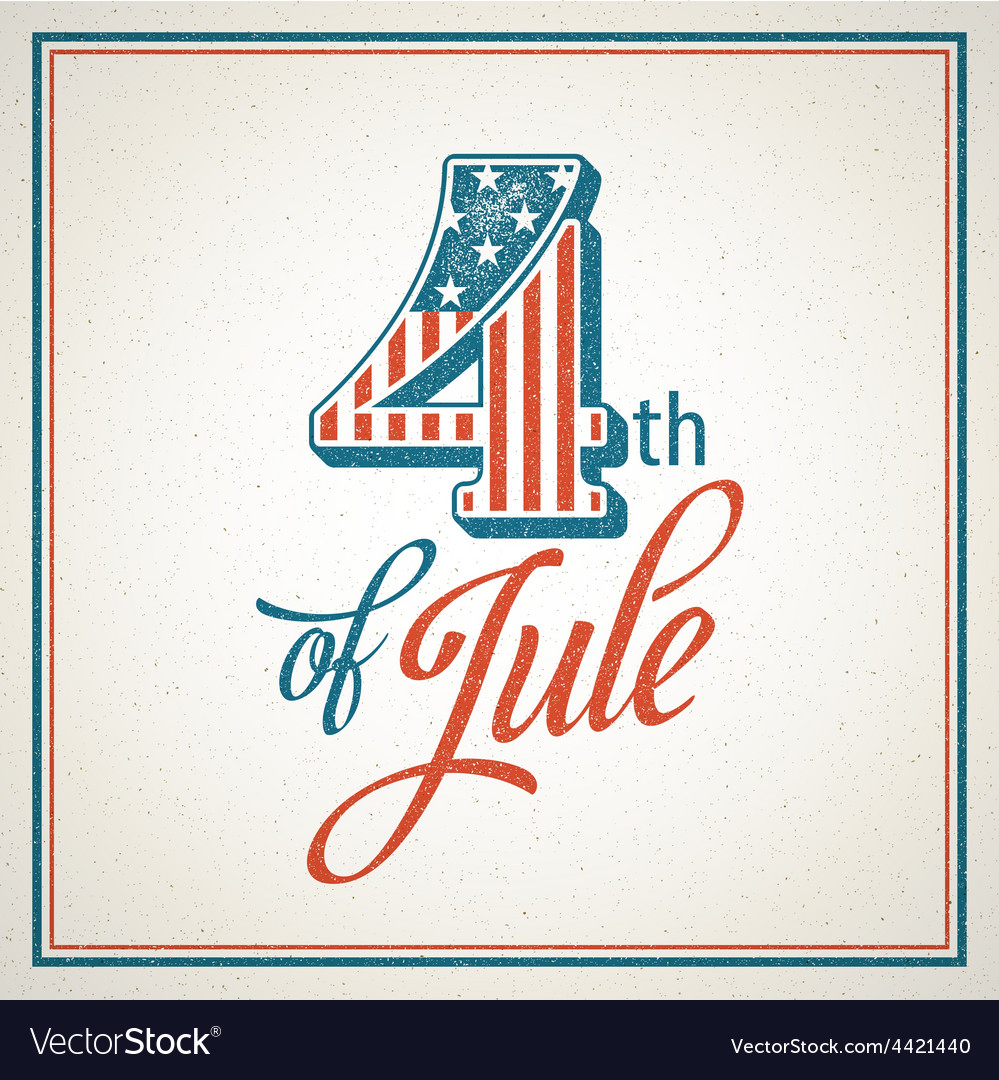 Retro typography card independence day vector | Price: 3 Credit (USD $3)