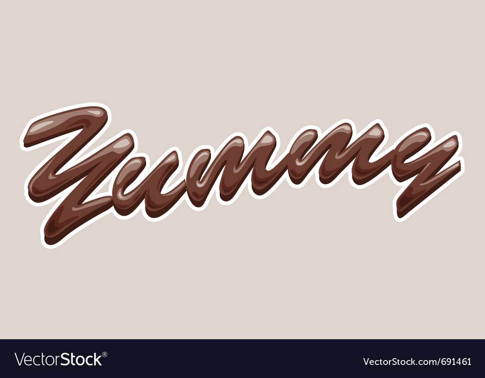 Yummy chocolate text vector | Price: 1 Credit (USD $1)