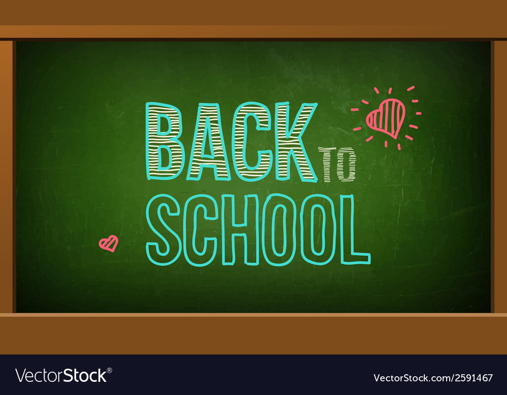 Green board with text on chalkboard vector | Price: 1 Credit (USD $1)