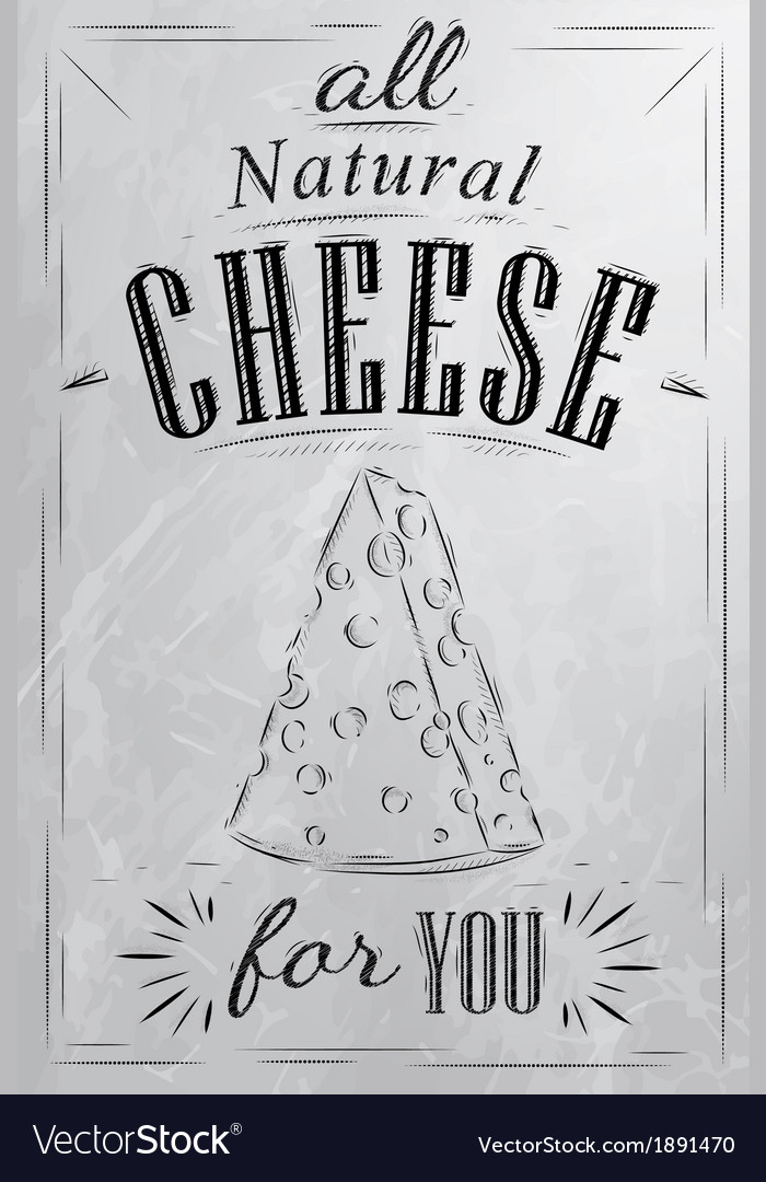 Cheese poster coal vector | Price: 1 Credit (USD $1)