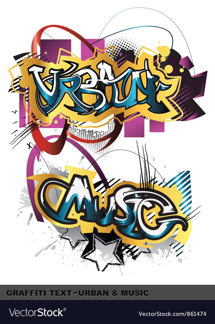Graffiti text vector | Price: 1 Credit (USD $1)