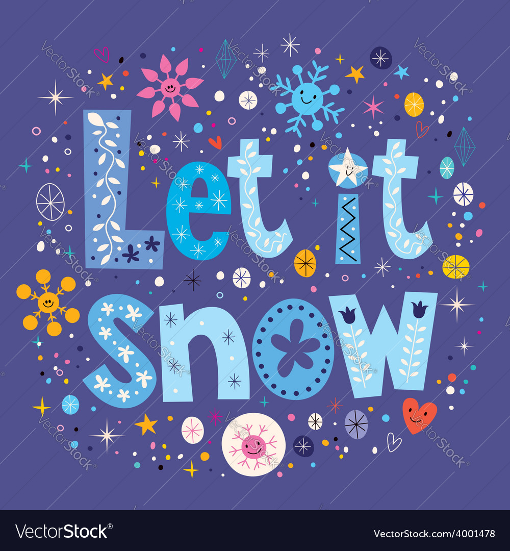Let it snow typography lettering decorative text vector | Price: 1 Credit (USD $1)