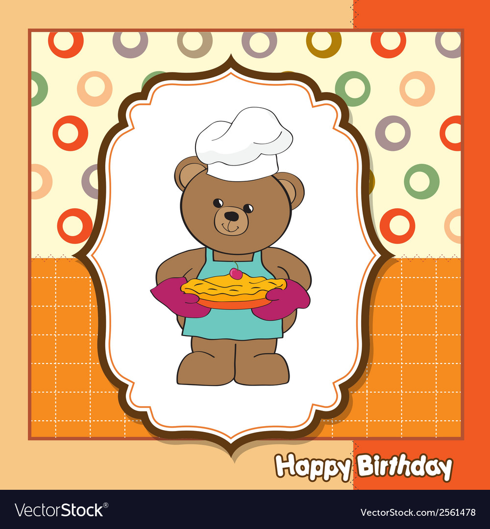 Teddy bear with pie birthday greeting card vector | Price: 1 Credit (USD $1)