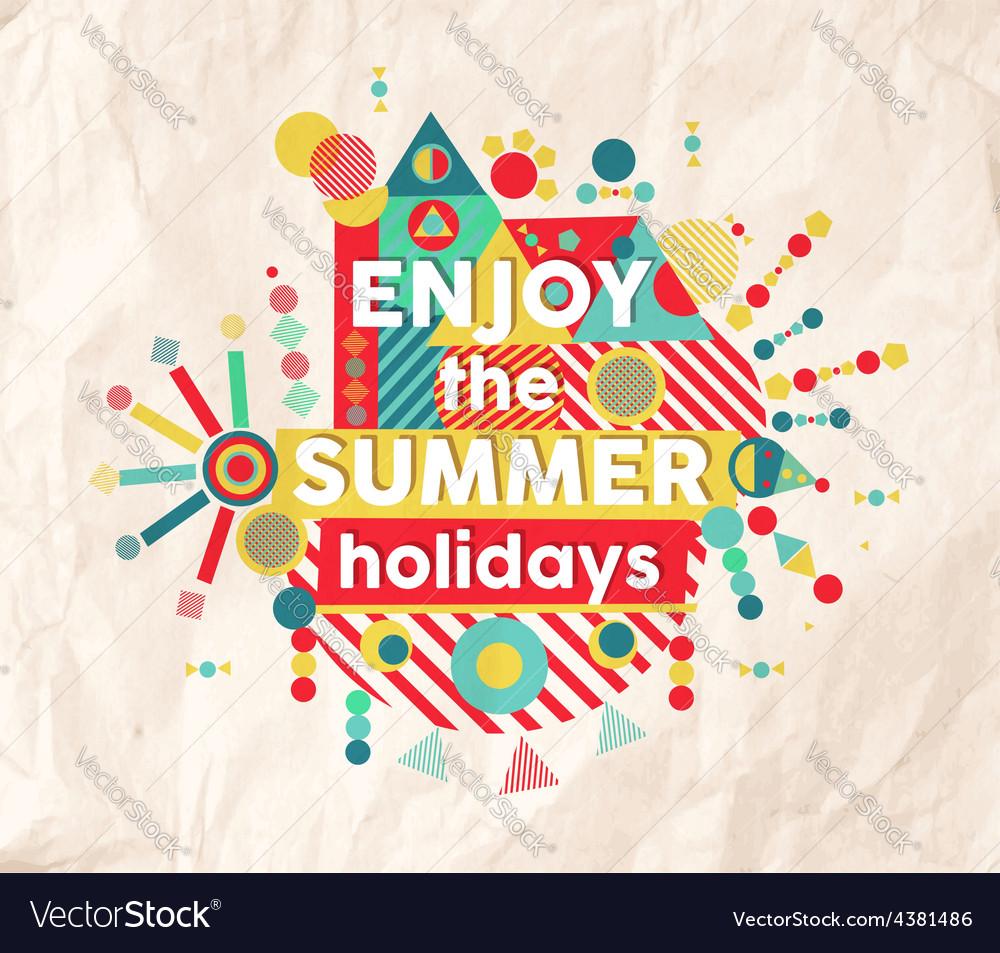 Enjoy summer fun quote poster design vector | Price: 1 Credit (USD $1)