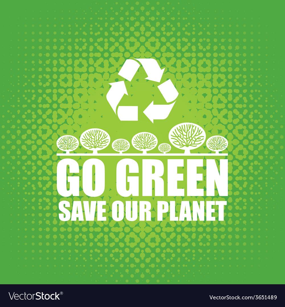 Go green vector | Price: 1 Credit (USD $1)