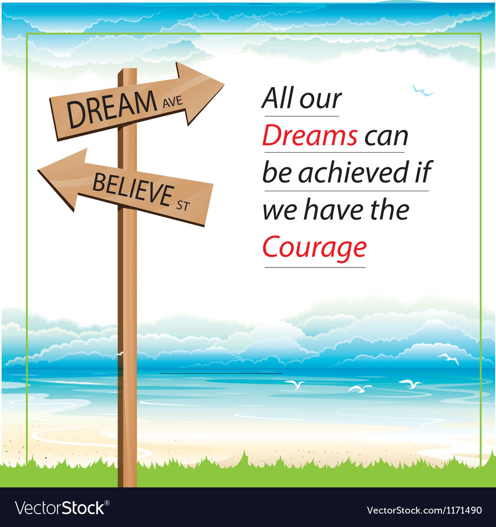 Dream and believe way vector | Price: 1 Credit (USD $1)